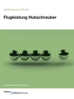 Flugleistung Hubschrauber - EXAM Mentor ATPL(H)